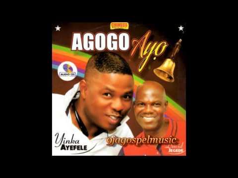 Yinka Ayefele & David Jegede - Agogo Ayo