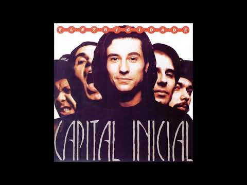 Capital Inicial - Eletricidade (1991) Full Album