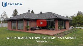 FASADA - WIELKOGABARYTOWE SYSTEMY PRZESUWNE z Aluminium