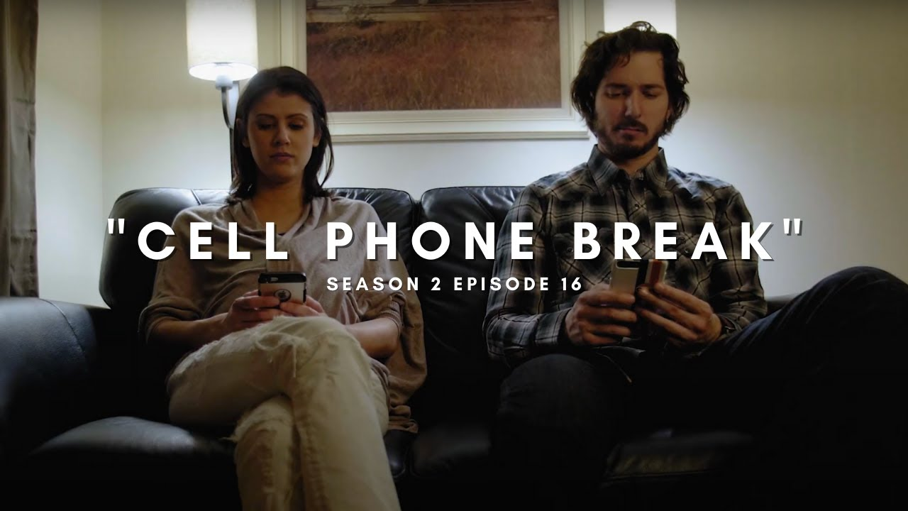 "CELL PHONE BREAK - ""What do we talk about now?"""
