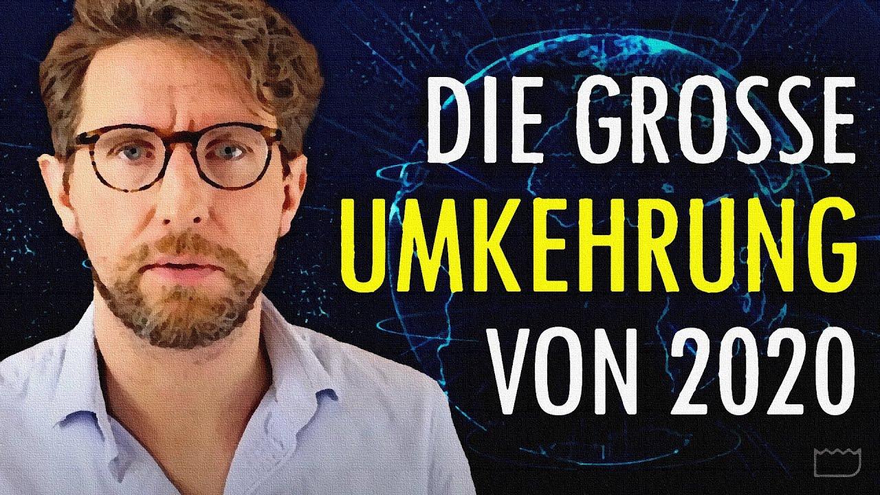 Die große Umkehrung von 2020 - YouTube