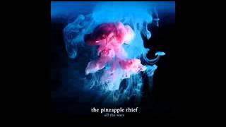 The Pineapple Thief - 02 Warm Seas