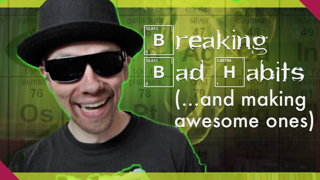 3 Secrets for BREAKING BAD Habits (& Making Awesome Ones)!