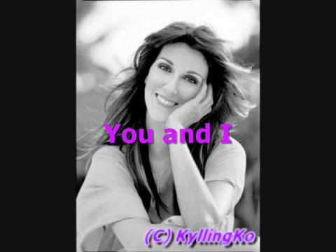 You And I - Celine Dion lyrics