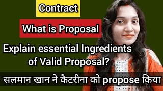 #ContractLaw #Proposal What is proposal in Hindi/ Esential elements of valid proposal