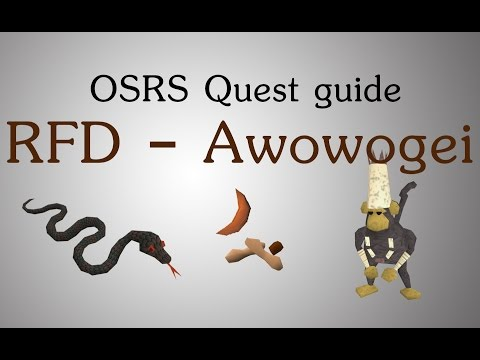 [OSRS] RFD - Freeing Awowogei