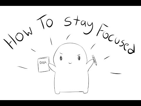 Stay Focused: 11 Psychological Tips