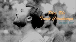 Phir Bhi Tumko Chaahunga Unplugged by Verdadera Stern   Half Girlfriend   Arijit Singh   Mithoon