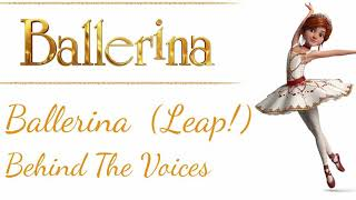 Ballerina (Leap) behind the voices