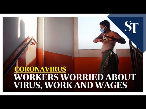 Coronavirus: Inside the dorms, foreign workers worried about virus, work & wages   The Straits Times