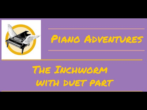 piano-tutorial:the-inchworm-with-duet-part---piano-adventures-performance-book-primer-level