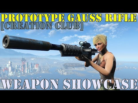 Fallout 4: Weapon Showcase: Prototype Gauss Rifle (Creation Club)