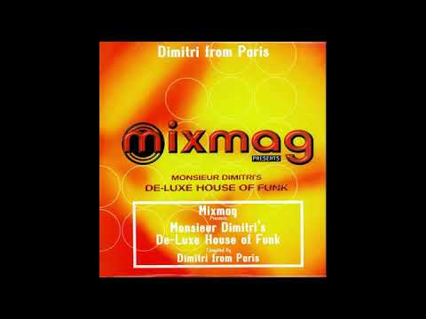 Dimitri From Paris ‎– Monsieur Dimitri's De-Luxe House Of Funk (Mixmag Nov 1997)