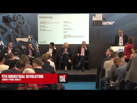 Big Data LDN 2017: 4th Industrial Revolution Survey - Panel Debate