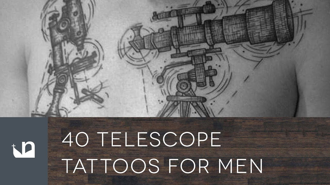 40 Telescope Tattoo Designs For Men – Stargazing Ink Ideas
