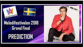 Melodifestivalen 2018 | PREDICTION | Grand Final | With Comments