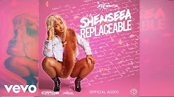 Shenseea - Replaceable (Official Audio)