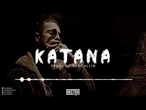 [FREE] Instru Rap Type Django | Trap/Freestyle Instrumental Rap - KATANA - Prod. by NedCallin Beats
