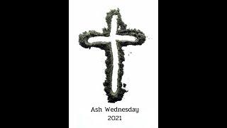 Cedar United Methodist Church Ash Wednesday - 2/17/2021