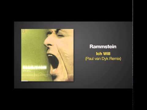 Paul van Dyk Remix of ICH WILL by Rammstein