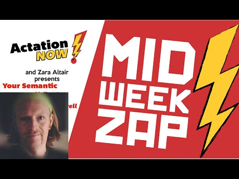 Midweek Zap - Your Semantic X-Factor