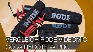 Rode Videomic Go vs Rycote vs Pro I Vergleich