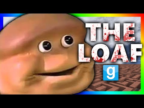 THE ALMIGHTY LOAF KILLS!!! | Gmod Horror Maze (ALMIGHTY LOAF CHALLENGE)