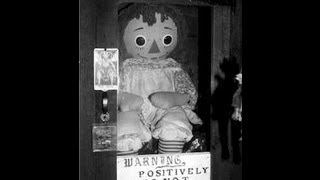 Haunted Dolls #2- Annabelle The Doll