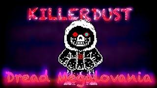 Dread Megalovania 【Killerdust Sans Red Megalovania Undertale AU remix Killertale × Dusttale】