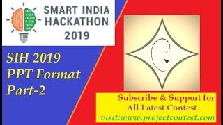 Sih ppt (2019) format, consent letter and new info-part 2 I smart India hackathon