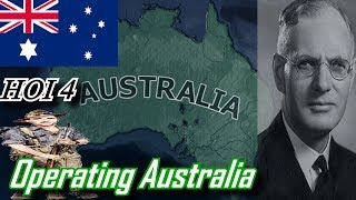 Operating Australia GIVE ME INDEPENDENCE! - Hearts Of Iron IV Road To 56 Mod!