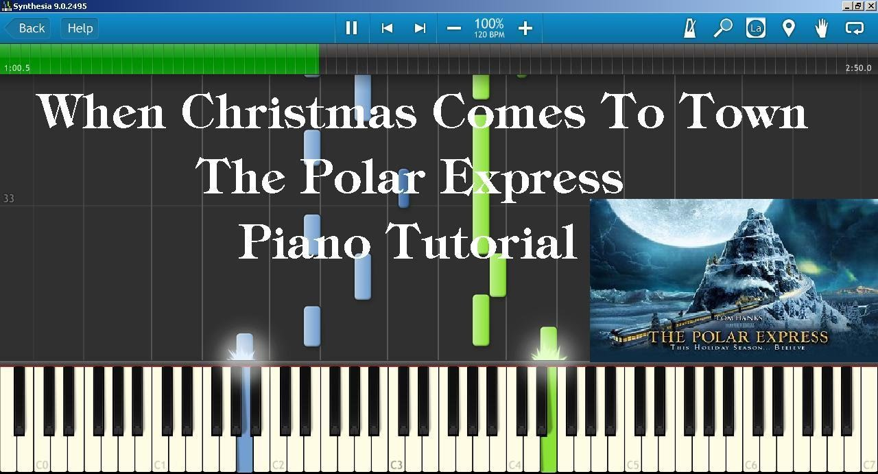 the polar express when christmas comes to town piano tutorial how to play youtube - When Christmas Comes To Town