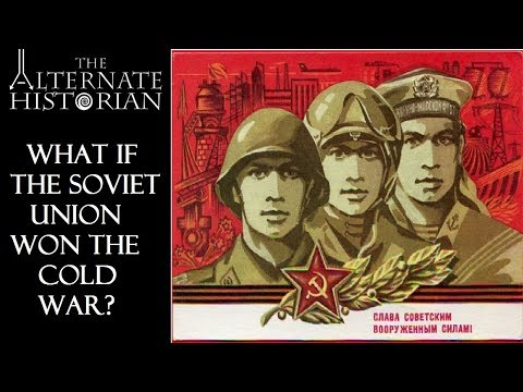 What If the Soviet Union Won the Cold War?