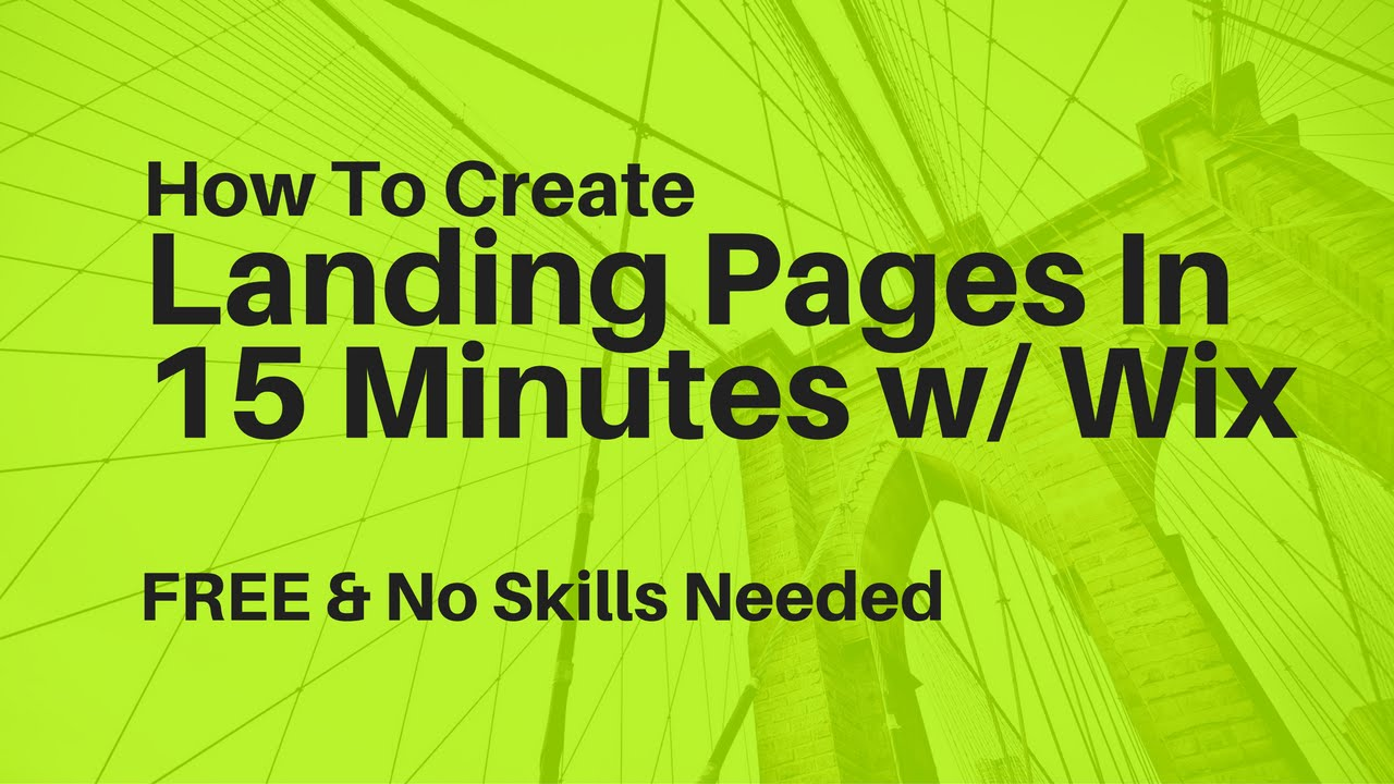 Create FREE Landing Pages In Less Than 15 Minutes With Wix Tutorial Comming