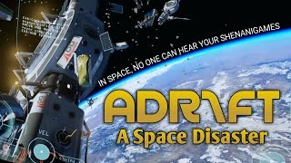 ADR1FT | A FIRST PERSON SPACE DISASTER | #1