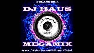 DJ Haus Melbourne Beats Megamix 2014 MORE https://www.mixcloud.com/djhausofficial/