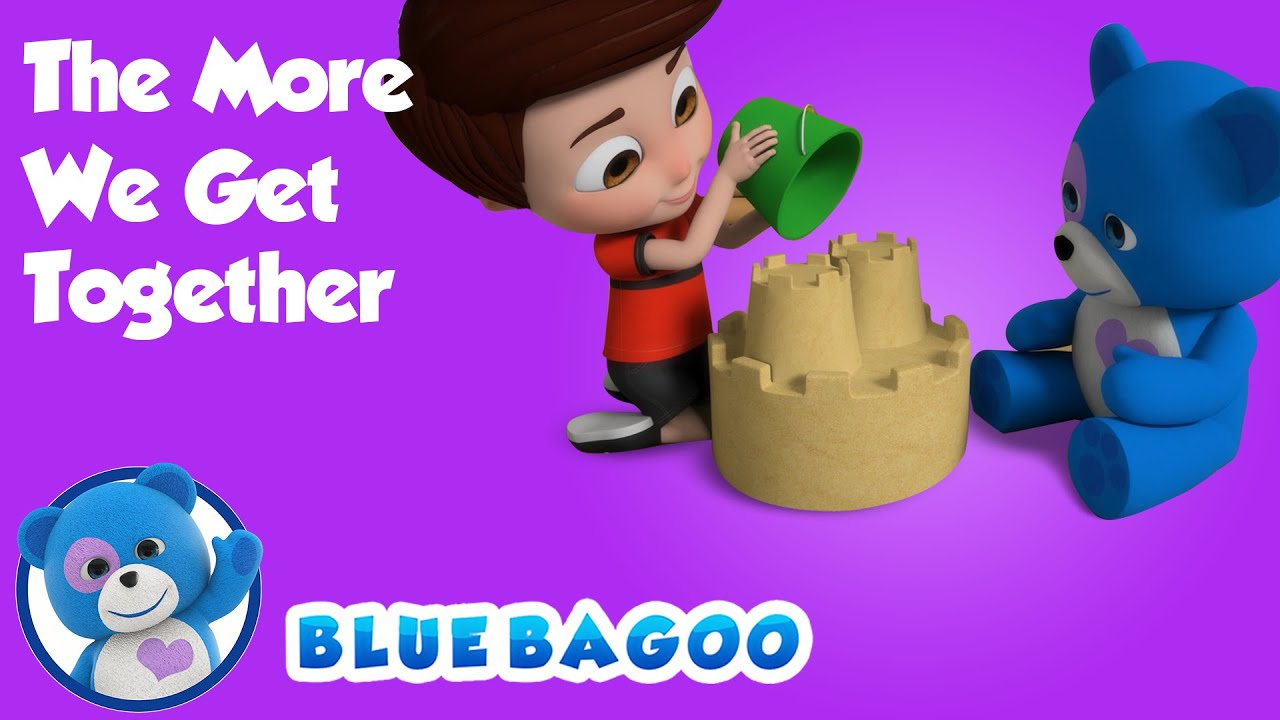 The More We Get Together | Friends Song | Blue Bagoo – Kids Songs
