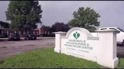 Jacksonville Skilled Nursing and Rehabilitation Center Tour Video