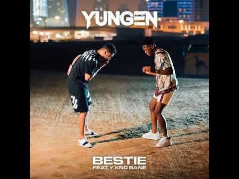 Yungen - Bestie ft. Yxng Bane [MP3 Free Download]
