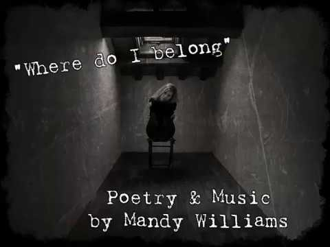Poetry Video - Where Do I Belong - Poem by Mandy Williams