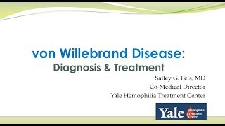 Webinar: Von Willebrand Disease: Diagnosis \u0026 Treatment