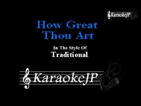 How Great Thou Art (Karaoke) - Traditional