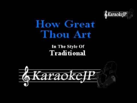 How Great Thou Art Youtube Karaoke