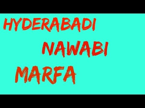 Hyderabadi nawabi marfa