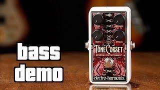 Electro Harmonix Tone Corset Bass Demo