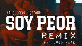 Bad Bunny Soy Peor English Remix By Lugo Haze.mp3