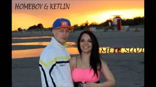 Homeboy & Ketlin - Meie Suvi