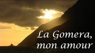 La Gomera, mon amour (2007)