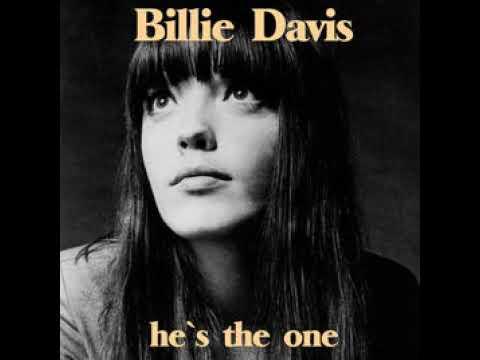 Billie Davis :  He's The One