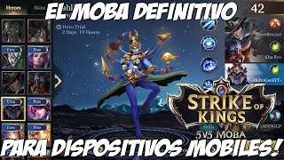 NUEVO MOBA, EPICO!! - Strike of Kings - EL LEGUE OF LEGENDS DE ANDROID Y IOS - GAMEPLAY ESPAÑOL